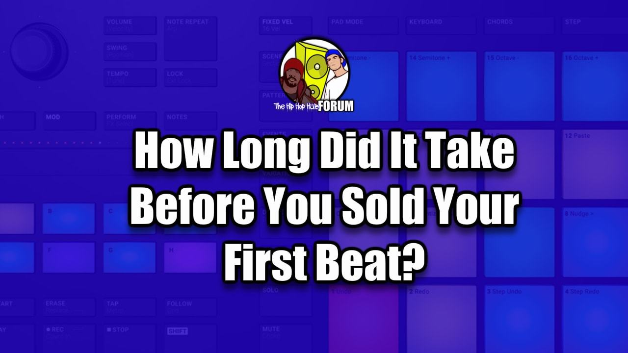 How Long Did It Take To Sell Your First beat