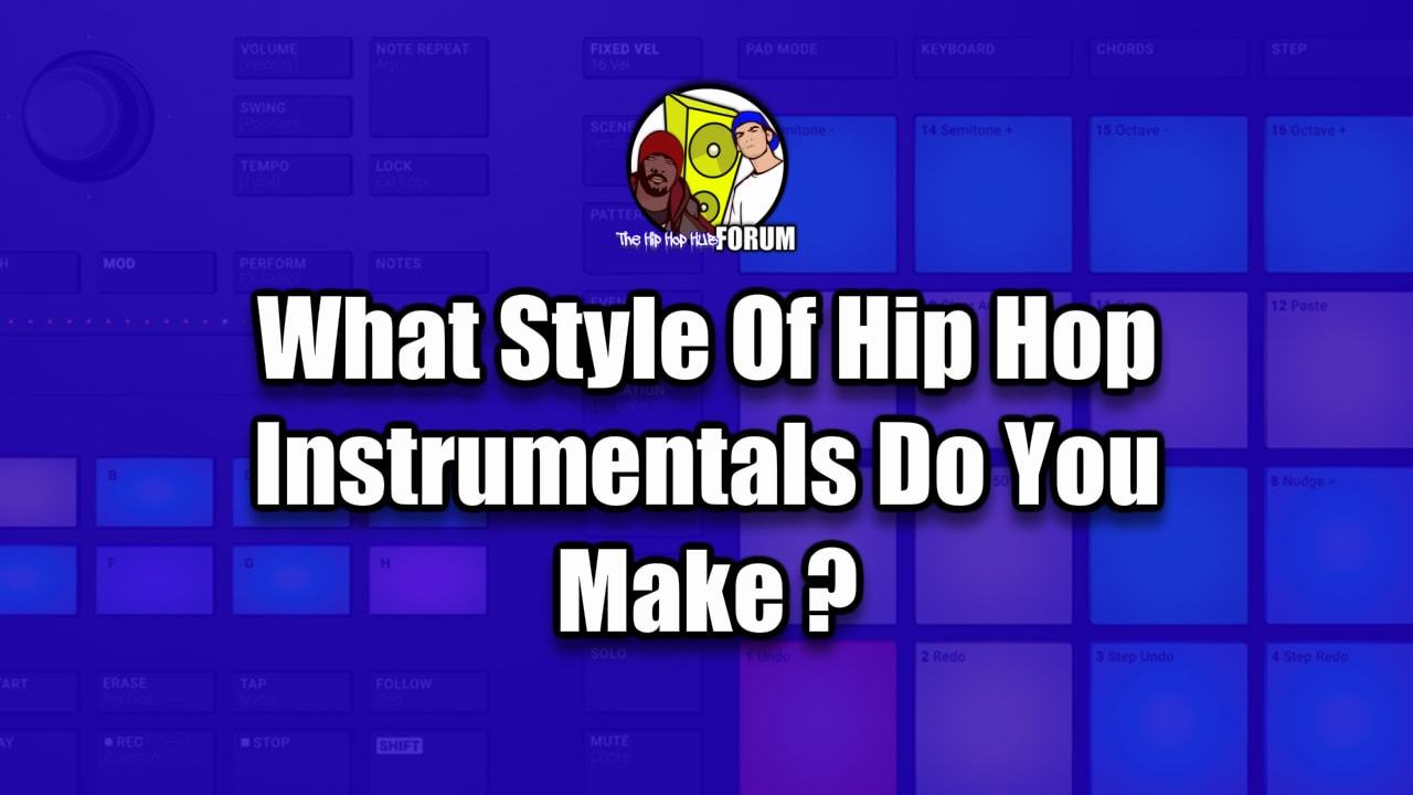 What Style Of Hip Hop Beats Do You Make?