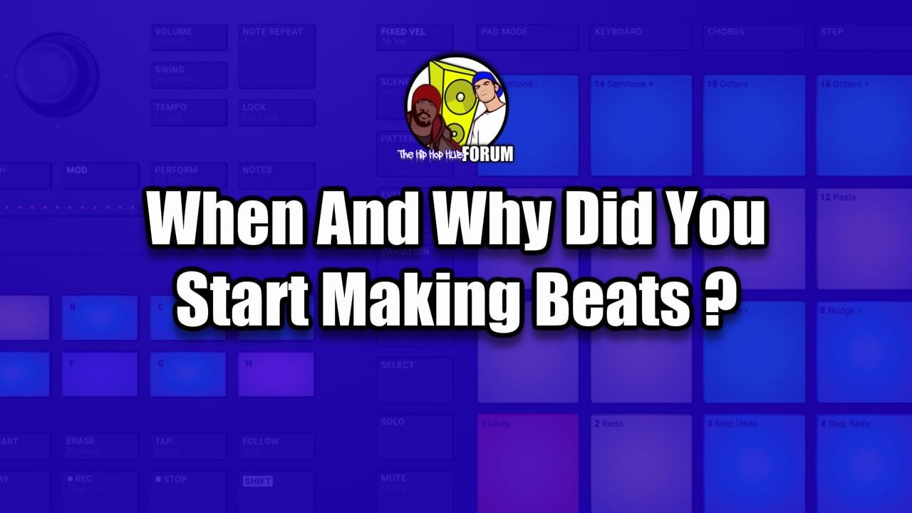 When Did You Start Making Beats?